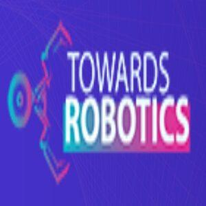 Towards Robotics