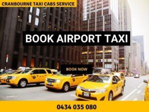 Cranbourne Taxi Cabs Service